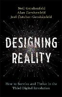 Designing Reality: How to Survive and...