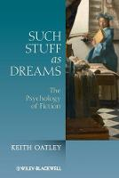 Such Stuff as Dreams: The Psychology...