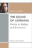 The Sound of Listening: Poetry as...
