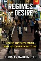 Regimes of Desire: Young Gay Men,...