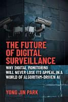 The Future of Digital Surveillance:...