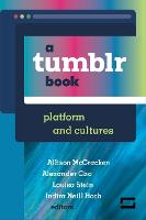 A Tumblr Book: Platform and Cultures