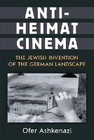 Anti-Heimat Cinema: The Jewish...