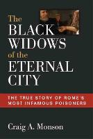 The Black Widows of Rome: The True...