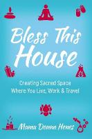 Bless This House: Mama Donna's Guide...