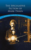 The Speculative Fiction of Mark Twain