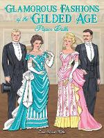 Glamorous Fashions of the Gilded Age...