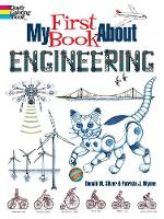 My First Book About Engineering: An...