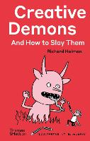 Creative Demons and How to Slay Them