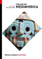 The Art of Mesoamerica: From Olmec to...