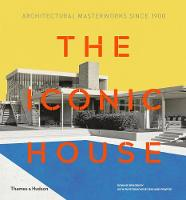 The Iconic House: Architectural...