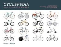 Cyclepedia: A Tour of Iconic Bicycle...