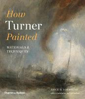How Turner Painted: Materials &...