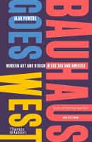Bauhaus Goes West: Modern Art and...