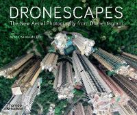 Dronescapes: The New Aerial...
