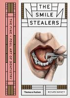 The Smile Stealers: The Fine and Foul...