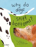 Why do dogs sniff bottoms?: Curious...