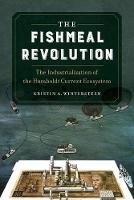 The Fishmeal Revolution: The...