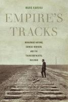 Empire's Tracks: Indigenous Nations,...