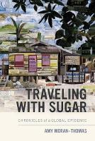 Traveling with Sugar: Chronicles of a...