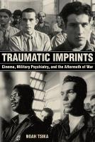Traumatic Imprints: Cinema, Military...