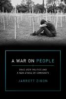 A War on People: Drug User Politics...