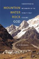 Mountain, Water, Rock, God:...