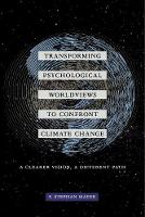 Transforming Psychological Worldviews...