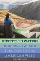 Unsettled Waters: Rights, Law, and...