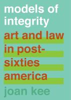 Models of Integrity: Art and Law in...