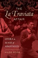 The La Traviata Affair: Opera in the...