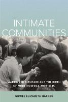 Intimate Communities: Wartime...