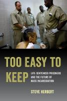 Too Easy to Keep: Life-Sentenced...