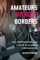 Amateurs without Borders: The...