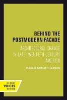 Behind the Postmodern Facade:...