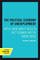 The Political Economy of Unemployment