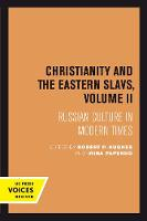 Christianity and the Eastern Slavs,...