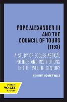 Pope Alexander III And the Council of...