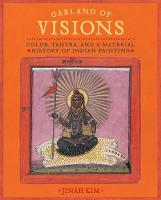 Garland of Visions: Color, Tantra, ...