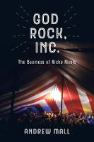 God Rock, Inc.: The Business of Niche...