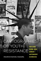 Cartographies of Youth Resistance:...