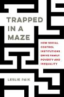 Trapped in a Maze: How Social Control...