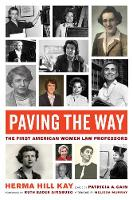 Paving the Way: The First American...