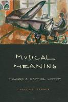 Musical Meaning: Toward a Critical...