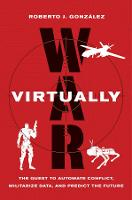 War Virtually: The Quest to Automate...