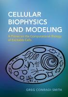 Cellular Biophysics and Modeling: A...