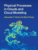 Physical Processes in Clouds and ...