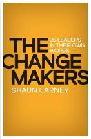 The Change Makers: 25 leaders in ...