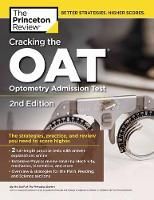 Cracking the OAT: 2 Practice Tests +...