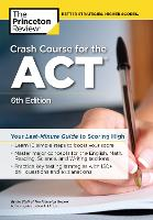 Crash Course for the ACT: Your...